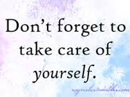 Take Care Of Yourselves