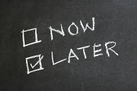 Personal Budget Challenges - Procrastination: Changing your behaviors and belief systems